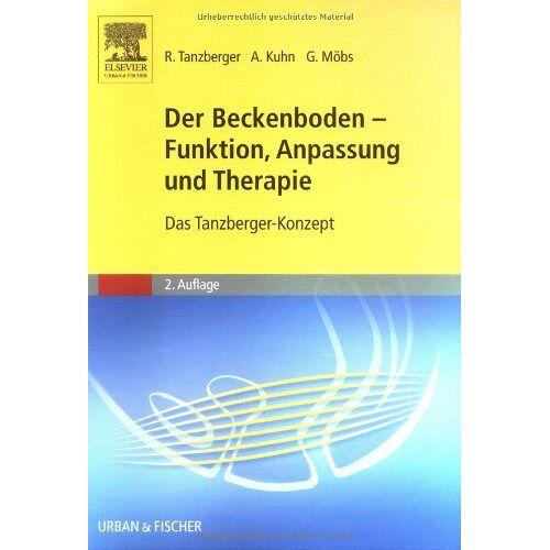 Renate Tanzberger - Der Beckenboden - Funktion, Anpassung und Therapie: Das Tanzberger-Konzept - Preis vom 30.07.2021 04:46:10 h