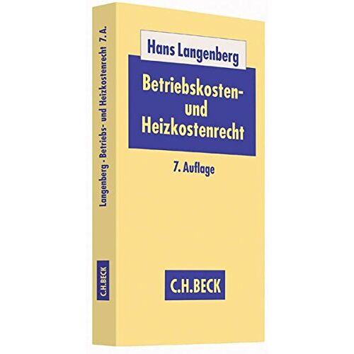 Hans Langenberg - Betriebskosten- und Heizkostenrecht - Preis vom 12.06.2021 04:48:00 h