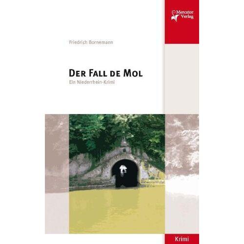 Friedrich Bornemann - Der Fall de Mol: Ein Niederrhein-Krimi - Preis vom 19.06.2021 04:48:54 h