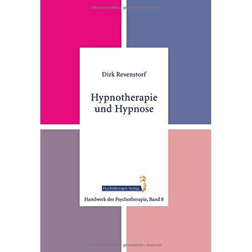 Dirk Revenstorf - Handwerk der Psychotherapie: Hypnotherapie und Hypnose - Preis vom 23.09.2021 04:56:55 h