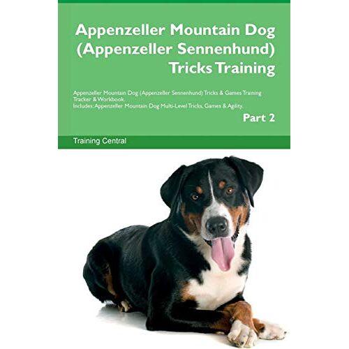 Training Central - Appenzeller Mountain Dog (Appenzeller Sennenhund) Tricks Training Appenzeller Mountain Dog (Appenzeller Sennenhund) Tricks & Games Training Tracker & - Preis vom 16.05.2021 04:43:40 h