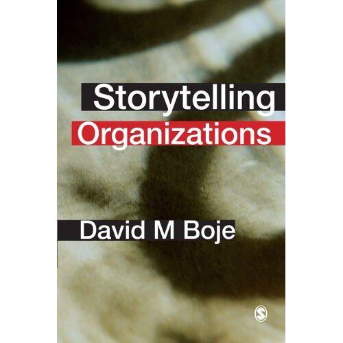 Boje, David M. - Storytelling Organizations - Preis vom 19.06.2021 04:48:54 h