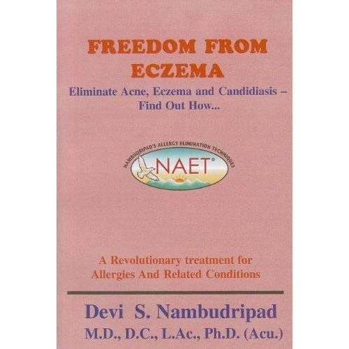 Nambudripad PH.D., Devi S - Freedom from Eczema: Eliminate Acne, Eczema and Candidiasis - Find Out How... - Preis vom 20.06.2021 04:47:58 h