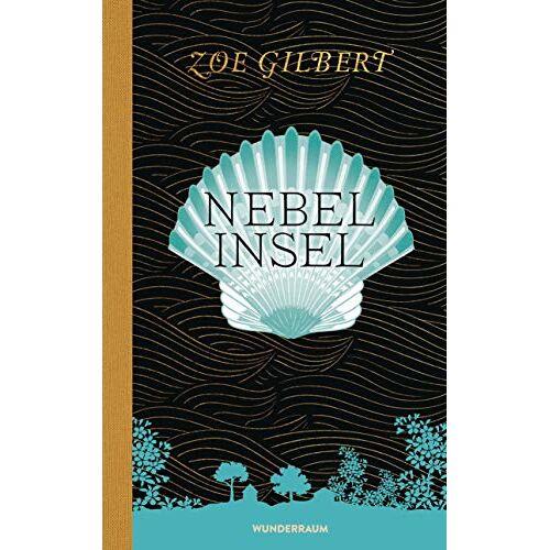 Zoe Gilbert - Nebelinsel - Preis vom 16.06.2021 04:47:02 h
