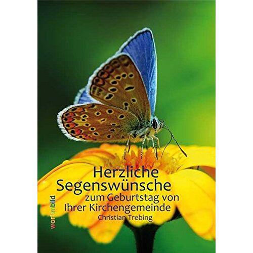 - Herzliche Segenswünsche: zum Geburtstag von Ihrer Kirchengemeinde - Preis vom 09.06.2021 04:47:15 h