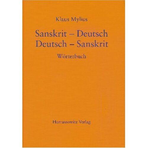 Klaus Mylius - Wörterbuch Sanskrit-Deutsch /Deutsch-Sanskrit - Preis vom 20.06.2021 04:47:58 h