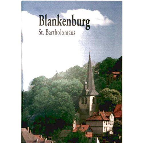 - Blankenburg, St. Bartholomäus - Preis vom 16.06.2021 04:47:02 h