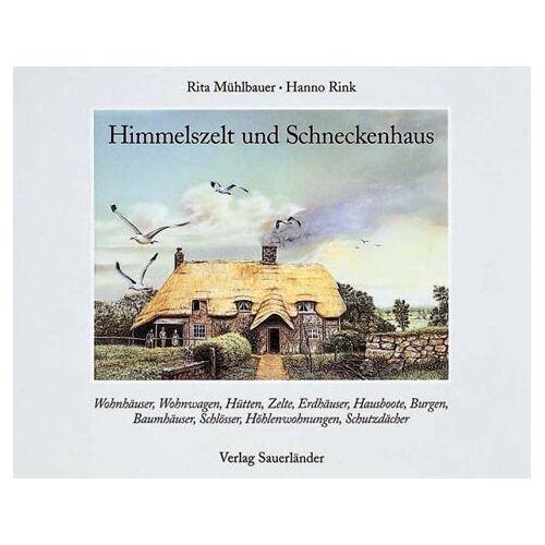 Rita Mühlbauer - Himmelszelt und Schneckenhaus - Preis vom 16.06.2021 04:47:02 h