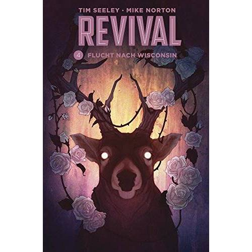 Tim Seeley - Revival 4: Flucht aus Wisconsin - Preis vom 26.07.2021 04:48:14 h