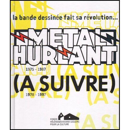 Jean-Baptiste Barbier - Métal hurlant - A suivre - Preis vom 19.06.2021 04:48:54 h