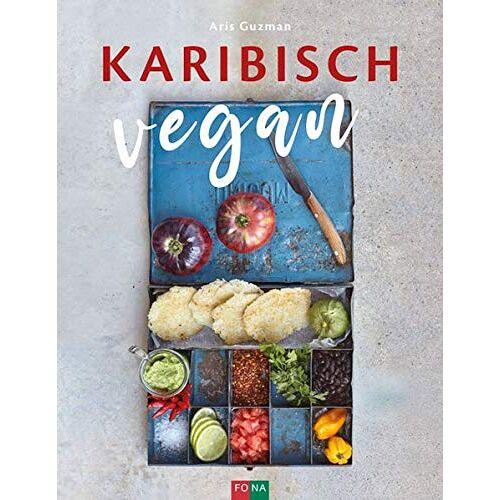 Aris Guzman - Karibisch vegan - Preis vom 19.06.2021 04:48:54 h