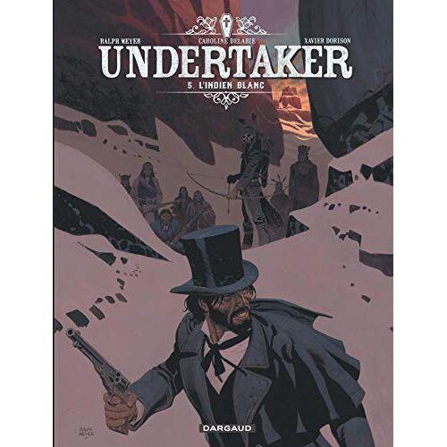 - Undertaker, Tome 5 : L'Indien blanc - Preis vom 19.06.2021 04:48:54 h