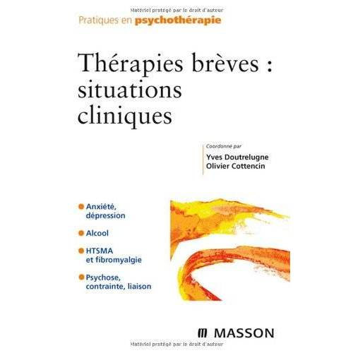 Yves Doutrelugne - Thérapies brèves : situations cliniques - Preis vom 15.10.2021 04:56:39 h