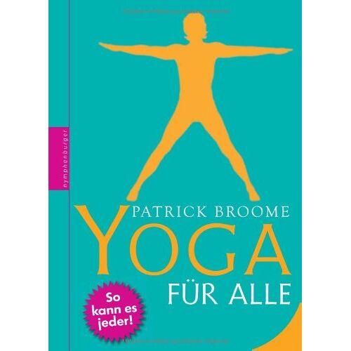 Patrick Broome - Yoga für alle - Preis vom 16.10.2021 04:56:05 h