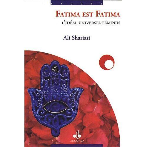 Ali Shariati - Fatima est Fatima - Preis vom 13.06.2021 04:45:58 h