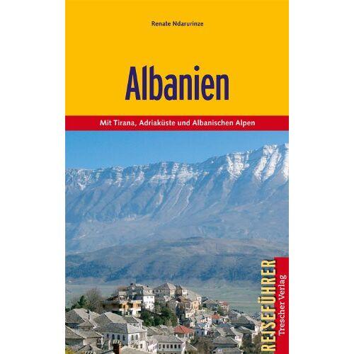 Renate Ndarurinze - Albanien - Mit Tirana, Adriaküste und Albanischen Alpen - Preis vom 20.06.2021 04:47:58 h