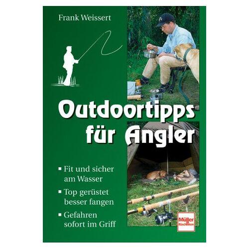 Frank Weissert - Outdoortipps für Angler - Preis vom 25.10.2021 04:56:05 h