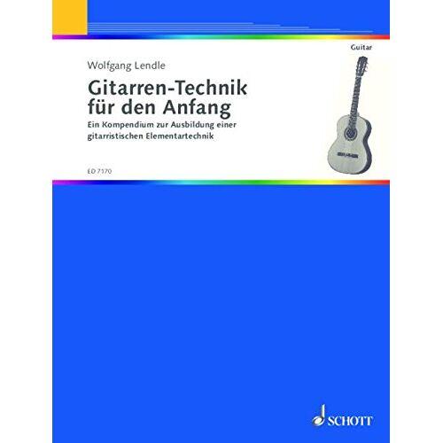 Wolfgang Lendle - Gitarren-Technik für den Anfang: Ein Kompendium zur Ausbildung einer gitarristischen Elementartechnik. Gitarre. (Kreidler Gitarren-Studio) - Preis vom 09.06.2021 04:47:15 h