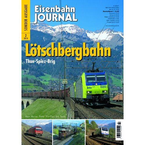 Beat Moser - Lötschbergbahn - Thun-Spiez-Brig - Eisenbahn Journal Sonder-Ausgabe 2-2010 - Preis vom 11.10.2021 04:51:43 h