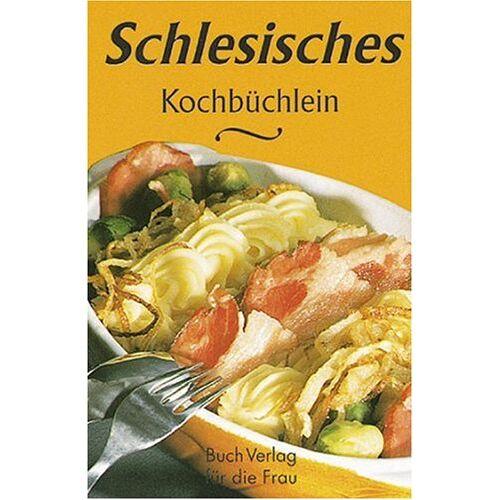 Klaus-Jürgen Boldt - Schlesisches Kochbüchlein: Aus der Küche meiner Großmutter - Preis vom 17.06.2021 04:48:08 h
