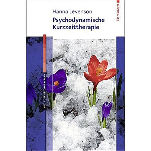 Hanna Levenson - Psychodynamische Kurzzeittherapie (Wege der Psychotherapie) - Preis vom 14.10.2021 04:57:22 h