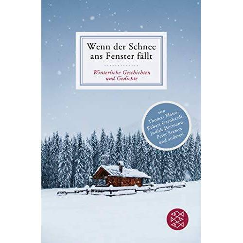 Heide Franck - Wenn der Schnee ans Fenster fällt: Winterliche Geschichten und Gedichte (Fischer Klassik) - Preis vom 09.06.2021 04:47:15 h