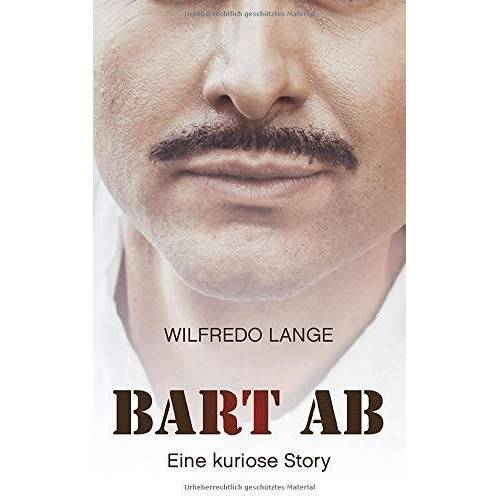Wilfredo Lange - Bart Ab: Eine kuriose Story - Preis vom 11.06.2021 04:46:58 h