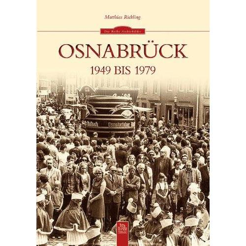 Matthias Rickling - Osnabrück 1949 bis 1979 - Preis vom 17.06.2021 04:48:08 h