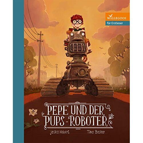 Jesko Habert - Pepe und der Pups-Roboter (Erstlesebücher) - Preis vom 23.07.2021 04:48:01 h