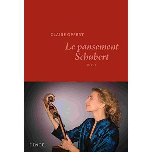 - Le pansement Schubert (Romans français) - Preis vom 18.06.2021 04:47:54 h