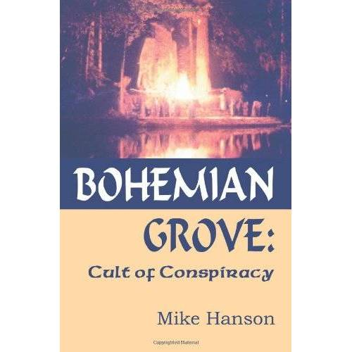 Mike Hanson - Bohemian Grove: Cult Of Conspiracy: Cult of Conspiracy - Preis vom 15.06.2021 04:47:52 h