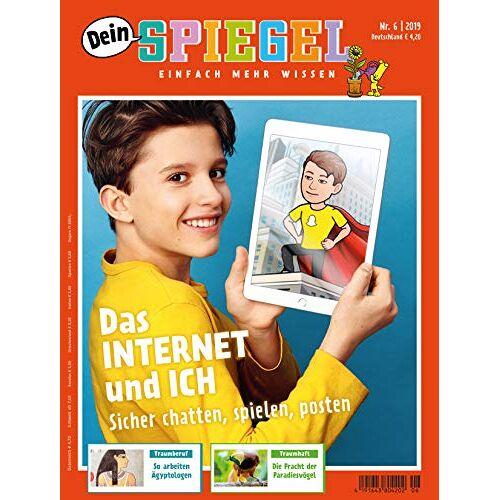 Dein Spiegel - Dein Spiegel 6/2019 Das INTERNET und ICH - Preis vom 18.06.2021 04:47:54 h