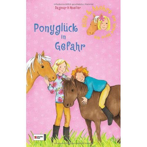 Mueller, Dagmar H. - Ellie & Möhre - Ein Pony packt aus, Band 04: Ponyglück in Gefahr - Preis vom 13.06.2021 04:45:58 h