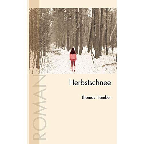Thomas Hamber - Herbstschnee - Preis vom 22.06.2021 04:48:15 h