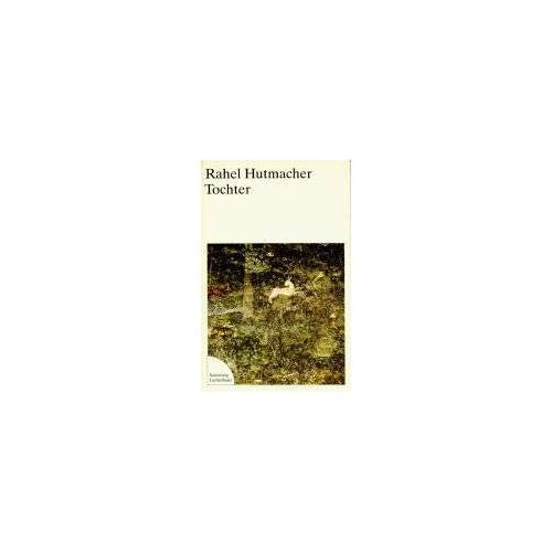 Rahel Hutmacher - Tochter - Preis vom 22.06.2021 04:48:15 h