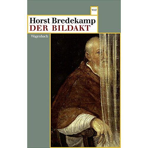 Horst Bredekamp - Der Bildakt (WAT) - Preis vom 22.06.2021 04:48:15 h