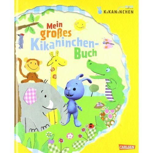 Corinna Fuchs - KiKANiNCHEN: Mein großes Kikaninchen-Buch - Preis vom 09.06.2021 04:47:15 h