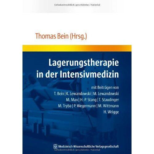 Thomas Bein - Lagerungstherapie in der Intensivmedizin - Preis vom 19.06.2021 04:48:54 h