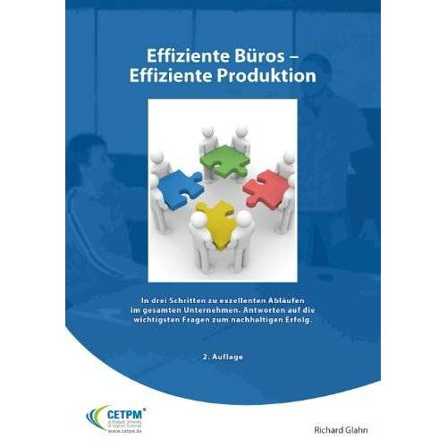 Richard Glahn - Effiziente Büros - Effiziente Produktion - Preis vom 22.06.2021 04:48:15 h