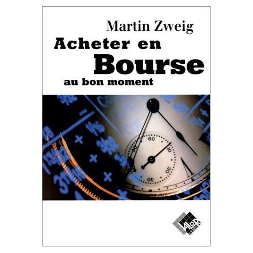 Martin Zweig - Acheter en bourse au bon moment - Preis vom 11.06.2021 04:46:58 h