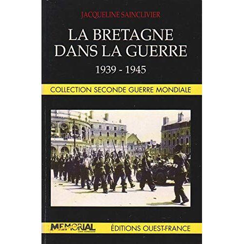 Saintclivier - Bretagne Dans La Guerre - Preis vom 17.06.2021 04:48:08 h