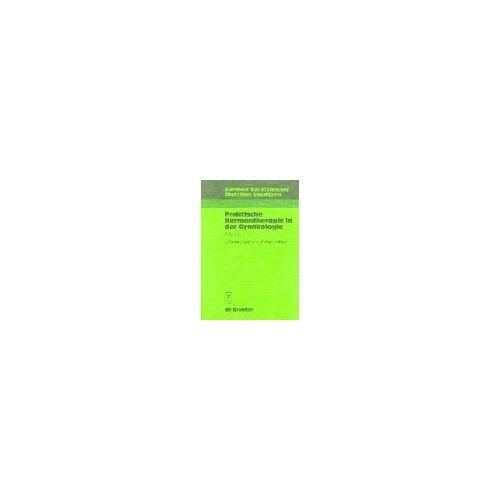 Gunther Göretzlehner - Praktische Hormontherapie in der Gynäkologie - Preis vom 16.06.2021 04:47:02 h