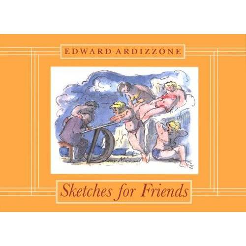 Edward Ardizzone - Sketches for Friends - Preis vom 16.06.2021 04:47:02 h