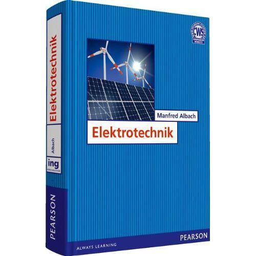 Manfred Albach - Elektrotechnik (Pearson Studium - Elektrotechnik) - Preis vom 16.06.2021 04:47:02 h