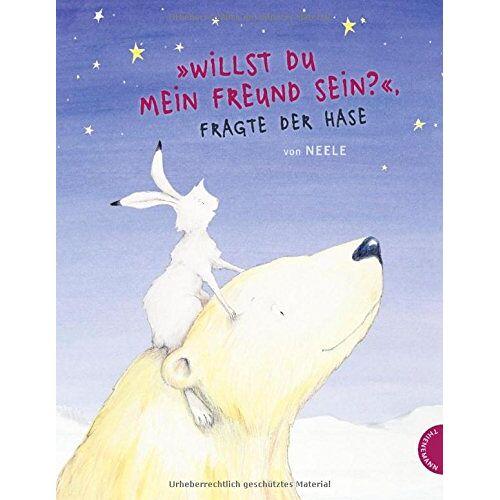 Neele Böckmann - Willst du mein Freund sein?, fragte der Hase - Preis vom 22.06.2021 04:48:15 h