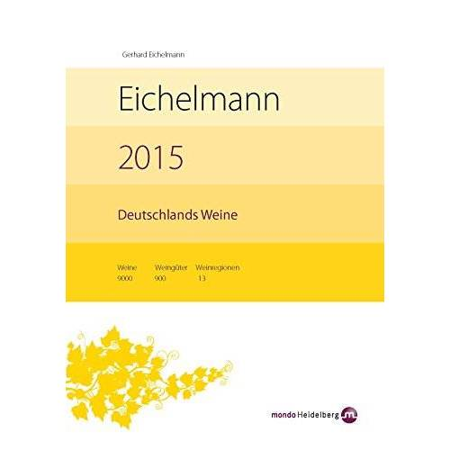 Gerhard Eichelmann - Eichelmann 2015 Deutschlands Weine - Preis vom 21.06.2021 04:48:19 h