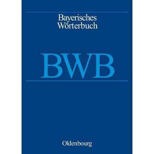 - Bayerisches Wörterbuch (BWB): Bayerisches Wörterbuch / Heft 13: Bieg bis bitz - Preis vom 12.06.2021 04:48:00 h