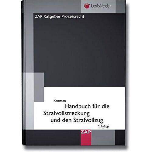 Ulrich Kamann - Handbuch für die Strafvollstreckung und den Strafvollzug - Preis vom 22.06.2021 04:48:15 h