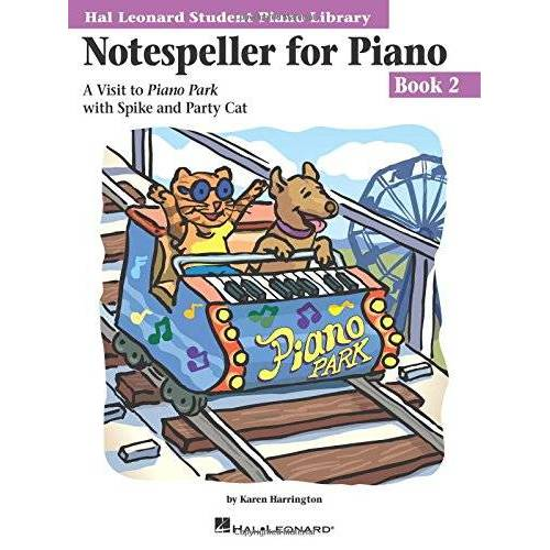 Karen Harrington - Notespeller for Piano, Book 2: A Visit to Piano Park with Spike and Party Cat (Hal Leonard Student Piano Library) - Preis vom 21.06.2021 04:48:19 h