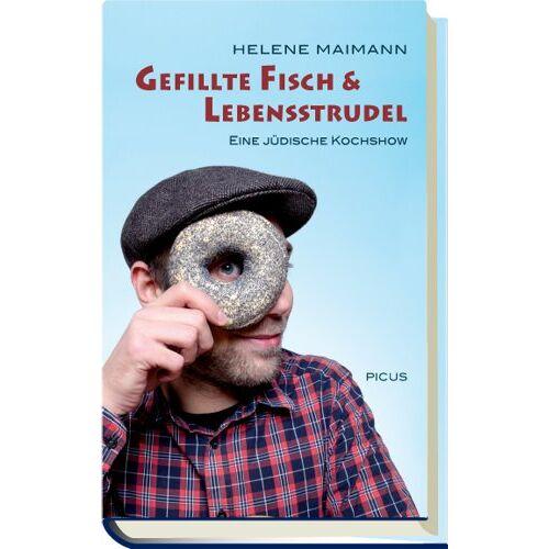 Helene Maimann - Gefillte Fisch & Lebensstrudel: Eine jüdische Kochshow - Preis vom 21.06.2021 04:48:19 h